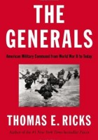 Thomas E. Ricks - The Generals