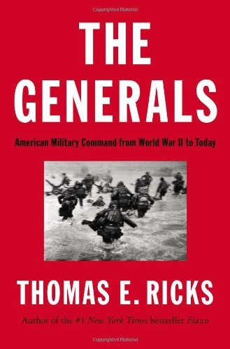 Thomas E. Ricks - The Generals