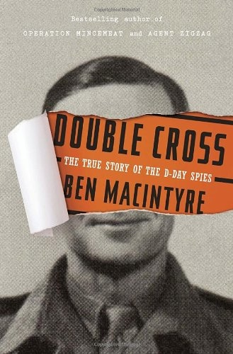 Ben麦金太尔-双倍的交叉:真实的故事(D-Day的间谍
