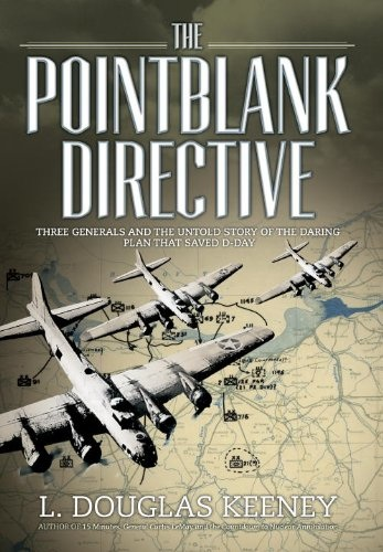 L. Keeney - The Pointblank Directive