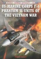 Peter Davies - US Marine Corps F-4 Phantom II Unités de la Guerre du Vietnam