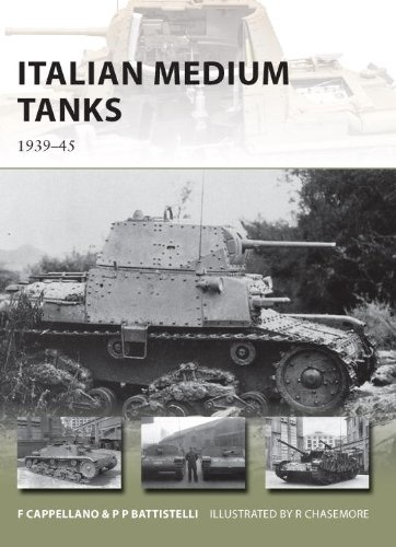 Pier Battistelli - Italian Medium Tanks: 1939-45