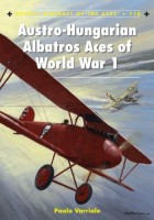 Paolo Varriale - Austro-Hungarian Albatros Aces of World War 1