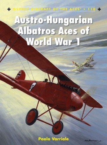Paolo Varriale - Oostenrijks-hongaarse Albatros Aces of World War 1