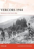 Peter Lieb - Vercors 1944: Odpor vo francúzskych Alpách