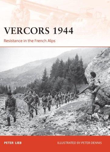Петер lieb - Веркора 1944: съпротива във френските Алпи
