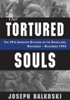 ジョセフBalkoski-拷問を受けSouls:29歩兵部の州では、月-月1944年
