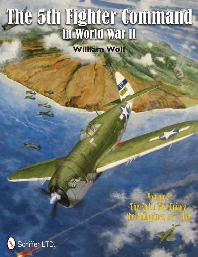 William Wolf - The 5th Fighter Command in World War II