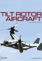 Alexander Ludeke - Tilt Rotor Flygplan: En Illustrerad Historia