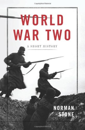 Norman Stone - World War Two: A Short History