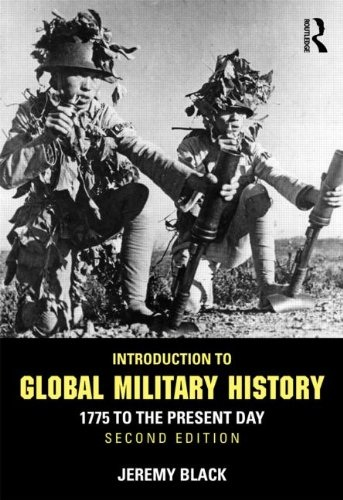 Jeremy Black - Introduktion till de Globala Militära Historia: 1775 och Fram till i Dag