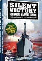 Tyst Seger: Ubåt Krigföring under andra VÄRLDSKRIGET