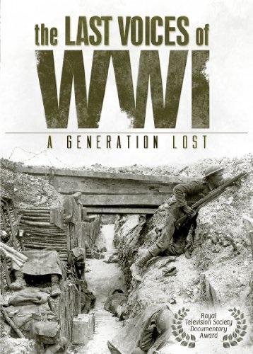 Rôzne - Posledné Hlasy prvej svetovej vojny - Stratené Generácie
