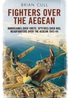 Brian Cull - Fighters over the Aegean