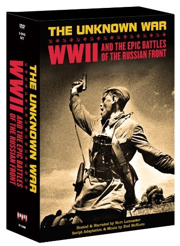 Roman Karmen - The Unknown War: WWII And The Epic Battles Of The Russian Front