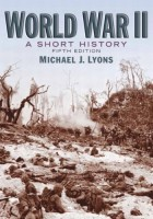 Michael J. Lyons - World War II: A Short History