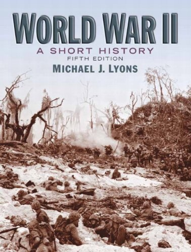 Michael. J. Lyons - World War II: stručná Historie