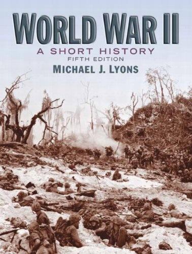 Michael J. Lyons - la seconde Guerre Mondiale: UNE Histoire Courte