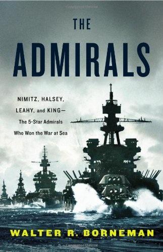 Уолтер р. Борнеман - адмірали: Німіц, Хелсі, Ліхі, і цар п'ятизірковий адміралів, хто виграв війну на море