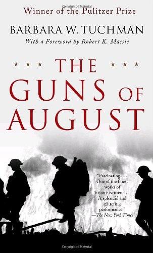 芭芭拉*W*Tuchman-枪上个月的普利策奖的经典关于第一次世界大战爆发