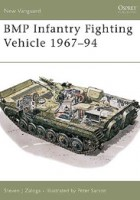 BMP Infantry Fighting Vehicle 1967-94 - NEW VANGUARD 12