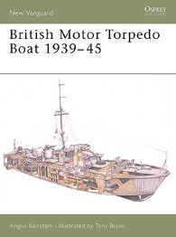 British Motor Torpedo Boat 1939-45 - NEW VANGUARD 74