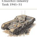 Churchill Infanteri Tank 1941-51 - NYE VANGUARD 04