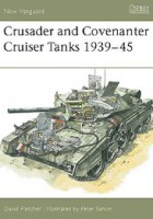 Crusader a Covenanter Cruiser Tanks 1939-45 - NOVÉ VANGUARD 14