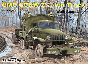 GMC CCKW Truck Walk Around - Squadron Signal SS5718