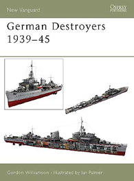 German Destroyers 1939-45 - NEW VANGUARD 91