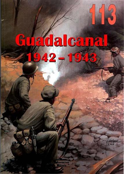 ガダルカナル島の攻防戦-Wydawnictwo Militaria113