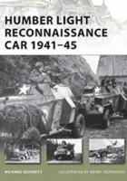 Humber Light Reconnaissance Car 1941-45 - NEW VANGUARD 177