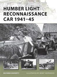 Humber Light Reconnaissance Car 1941-45 - NEW VANGUARD 177