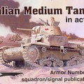 Italian Medium Tanks in Action - Squadron Signal SS2039
