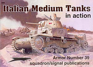 Italian Medium Tanks in Action Squadron Signal SS2039