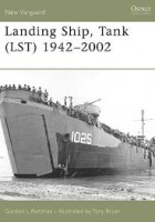 Landing Ship - Tank (LST) 1942–2002 - NEW VANGUARD 115