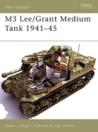 M3 Lee/Grant Medium Tank 1941-45 - NEW VANGUARD 113