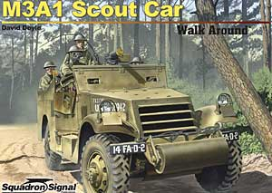 M3A1 White Scout Car Walk Around - Squadron Signal SS5720