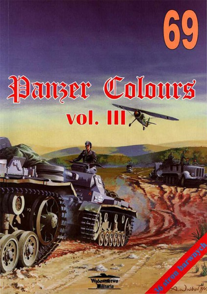 Panzers Colours III - wydawnictwo Militaria 069