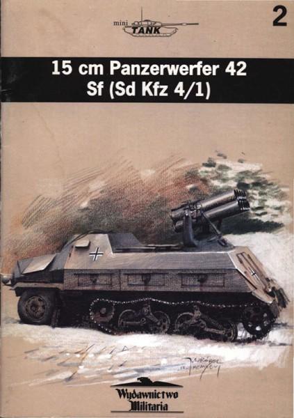 Panzerwefer 42 - sdkfz.4/1 - Wydawnictwo Militaria 002