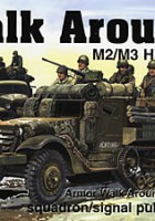 M2/M3 Half Track Walk Around - Squadrone Segnale SS5704