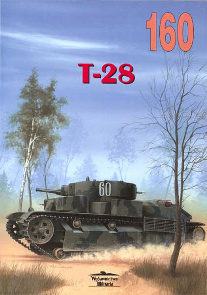 T-28 - Wydawnictwo Militaria 160
