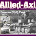 The Photo Journal of the Second World War No.13 - ALLIED-AXIS 13