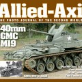 The Photo Journal of the Second World War No.25 - ALLIED-AXIS 25