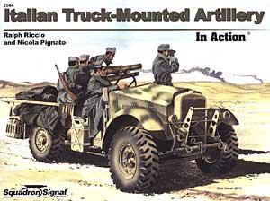 Тележк-встановлена артилерія в дії - ескадрилья сигналу SS2044