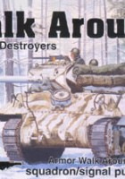 US Tank Destroyers Walk Around - Squadron Signal SS5703