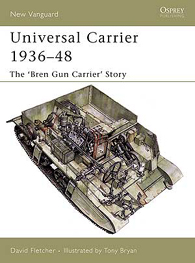 Universal Carrier 1936–48 - NEW VANGUARD 110