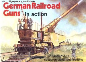German Railroad Guns in Action - Squadron Signal SS2015
