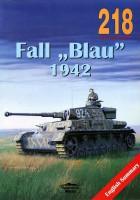 "Opération ""Блау"" 1942 Г. - Обработка На Militaria 218"