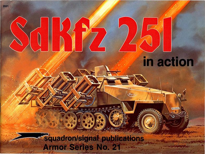 Sdkfz.251 in Azione - Squadrone Segnale SS2021